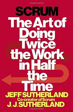 Scrum: The Art of Doing Twice the Work in Half the Time b... https://www.amazon.com/dp/038534645X/ref=cm_sw_r_pi_dp_dBaFxbY7K0SR3