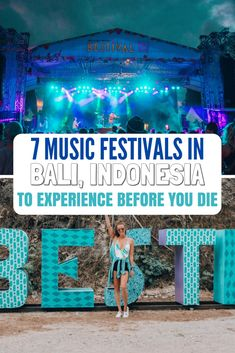 7 MUSIC FESTIVALS IN BALI TO EXPERIENCE BEFORE YOU DIE!  Looking for festivals in paradise?  #Bali #MusicFestivals #Indonesia