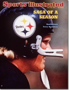 Terry Bradshaw - Pittsburgh Steelers (SI Cover)