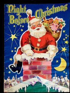 NIGHT BEFORE CHRISTMAS ~ Beautiful Vintage 1940's Children's Softcover Book