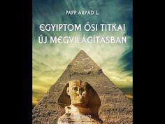 (53) PAP GÁBOR: Egyiptom ősi titkai új megvilágításban - YouTube Pap, Mona Lisa, Artwork, Youtube, Work Of Art, Auguste Rodin Artwork, Artworks, Youtubers, Illustrators
