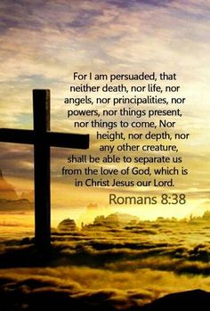 Romans KJV nothing can separate us from the Father's love. Bible Verses Quotes, Bible Scriptures, Wisdom Bible, Son Quotes, Bible Prayers, Famous Quotes, Biblia Online, Jesus Is Lord, Jesus Christ