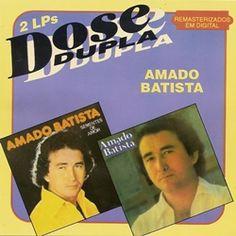 Amado Batista – Dose Dupla – Anos – 78 e 81