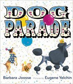 dog parade barbara joose book - Google Search