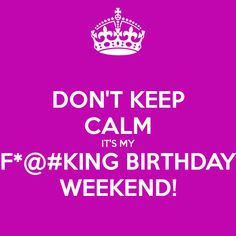 Bday weekend! #100happydays #100!!!!