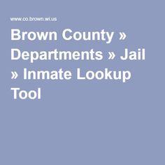 Brown County » Departments » Jail » Inmate Lookup Tool