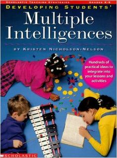 A book by Howard Gardner- Developing Students' MI