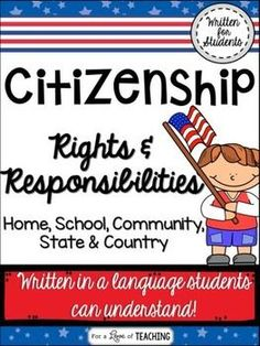 Citizenship: Rights & Responsibilities - This product introduces students to the rights and responsibilities of citizens at home, school, in the community, state, and country. It includes 6 pages of text and multiple choice/open-ended questions, and a 2 pages cut-n-paste activity.