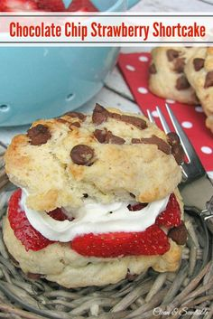 Chocolate Chip Strawberry Shortcake - so yummy and easy to make! // cleanandscentsible.com