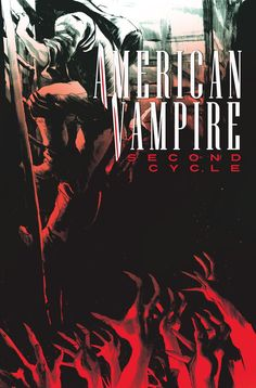 AMERICAN VAMPIRE: SECOND CYCLE #5 Written by SCOTT SNYDER Art by MATIAS BERGARA Cover by RAFAEL ALBUQUERQUE On sale AUGUST 20 • 32 pg, FC, $2.99 US • MATURE READERS The California Gold Rush. Thousands migrate West, and any average Joe could strike it rich with just one swing of his pick. But one unfortunate miner's attempts to unearth a fragment of gold inadvertently awaken something much worse.