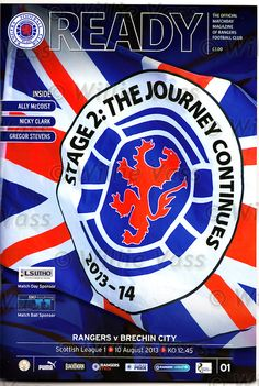 Official programme for Rangers v Brechin City SPFL League August 2013 Rangers Football, Rangers Fc, Football Program, August 2013, Chicago Cubs Logo, Glasgow, Badge, Archive