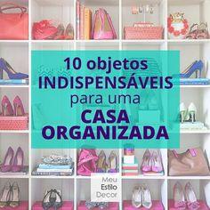 10 objetos indispensáveis para uma casa organizada • MeuEstiloDecor