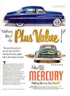 1951 Mercury Sedans-Suicide Doors Nothing Like It-Original * Magazine Ad Vintage Advertisements, Vintage Ads, Vintage Posters, Duck Boat Blind, Edsel Ford, Mercury Cars, Plywood Boat Plans, Jon Boat, Boat Dock