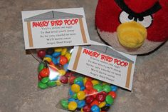 FREE printable for goodie bags: You've stolen our eggs  To that level you'll stoop  So be very careful or next  We'll throw some Angry Bird Poop!