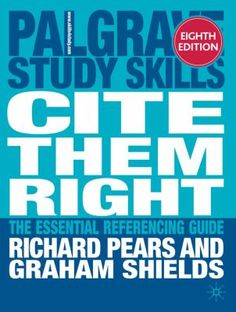 Cite them right: The essential referencing guide (Palgrave Study Skills) Research Skills, Study Skills, Avoiding Plagiarism, Harvard Referencing, American Psychological Association, Science Books, The Essential, Critical Thinking, New Books