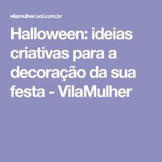 Halloween: ideias criativas para a decoração da sua festa - VilaMulher
