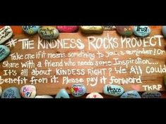 The Kindness Rocks Project – Inspire others; share your story