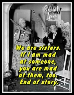 7f75258f30276e1a9a64dd884a5719b1 crazy sister sister sister empowering memes for women women rock!!! pinterest memes