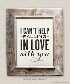 I Cant Help Falling in Love with You - Elvis- 8x10- Rustic - Vintage Style - Typographic Art Print - Classic Song Lyrics via Etsy