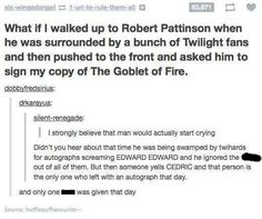 Fun fact: Robert preferred playing Cedric.