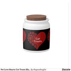 Pet Love Hearts Cat Treats Black Candy Jar Custom Candy, Creature Comforts, Cat Treats, Having A Blast, Hard Candy, Candy Jars, Christmas Card Holders, Pet Shop, White Porcelain
