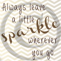 """Always Leave a Little Sparkle Wherever You Go 12"""" x 12"""" Digital Image by SassyHatCF on Etsy"""
