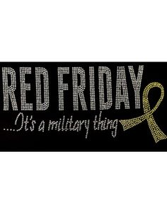 Rhinestone Transfer - Red Friday..Its a Military Thing