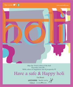Have a great Holi!! Conserve water, opt for a dry Holi