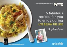 Live Below The Line recipes - UNICEF - Live Below The Line - The Home & Garden Show - Weekend Hosts - RadioLIVE