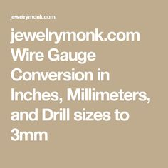 Jewelrymonk 2017 03 ring size conversion chartpdf how long to jewelrymonk wire gauge conversion in inches millimeters and drill sizes to 3mm greentooth Images