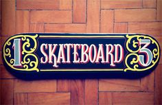Sign Painting #Skateboard - CaetanoCalomino