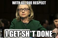 """Hillary, """"With all due respect, I get . . . """""""