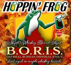 Hoppin' Frog - Maple Whiskey Barrel-Aged B.O.R.I.S.    http://www.beer-pedia.com/index.php/news/19-global/5532-hoppin-frog-maple-whiskey-barrel-aged-b-o-r-i-s    #beerpedia #hoppinfrogbrewery #imperialstout #oatmealrussianimperialstout #beerblog #beernews #newrelease #newlabel #craftbeer #μπύρα #beer #bier #biere #birra #cerveza #pivo #alus