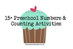 preschool math: numbers and counting activities & ideas