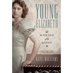 Young Elizabeth: The Making of the Queen at Bas Bleu | UK8112