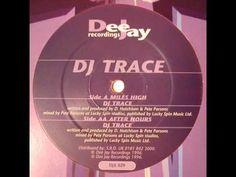 DJ Trace - Miles High - Jungle