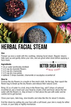 This is a simple natural recipe using flowers and essential oils to open up your pores and detox your skin. Homemade Skin Care, Homemade Beauty Products, Diy Skin Care, Homemade Body Butter, Facial Steaming, Perfume, Beauty Care, Beauty Skin, Facial Care