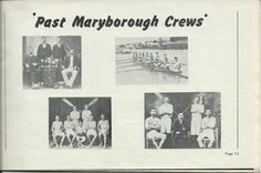 Photos of Past Maryborough Rowing Club Crews taken from Souvenir Programme of Qld Championships Regatta 24-25 Jan,. 1970 on Mary river. Photo courtesy of Neil Magarry