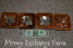 Children learn the value of a dollar with the money exchange game.