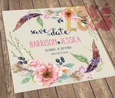 Save the Date, Boho Wedding, Bohemian Wedding, Printable Save The Date, Rustic Wedding, DIY, Spring, Digital, Watercolor flowers feathers