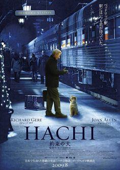 Hachi: A Dog's Tale 忠犬八公的故事 海報 導演:Lasse Hallström 編劇:Stephen P. Lindsey / 新藤兼人
