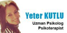 Uzman Psikolog Yeter Kutlu Psikolojik Danışmanlık Kadıköy İstanbul