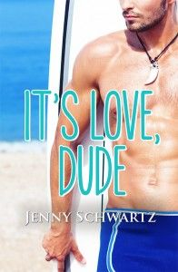 It sure is Love, Dude ;)  This is the first book in my Jardin Bay series -- love on Aussie shores