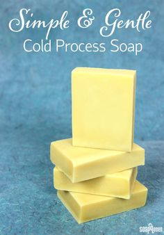 Back to Basics: Simple and Gentle Cold Process Soap