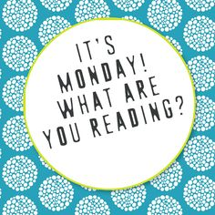 Sharon's Garden of Book Reviews: It's Monday! What Are You Reading? - First one of 2016!!
