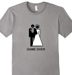 Game Over funny bachelor party shirt. Great for the groom to wear.   Funny shirts.
