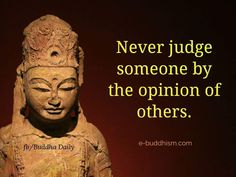 So your Sister-in-law hates me. Are you to shallow to meet me and know me personally? Buddhist Wisdom, Buddhist Quotes, Law Quotes, Wisdom Quotes, Buddha Thoughts, Inspirational Words Of Wisdom, Buddha Quote, Religious Quotes, Amazing Quotes