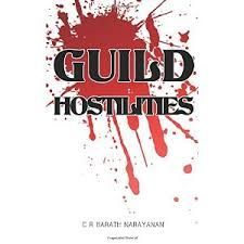 GUILD HOSTILITIES by C B BARATH NARAYAN from Notionpress publications, is a powerful novel that raises a voice against religion-based discrimination. C B BARATH is a delightful writer. The