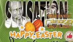 Sensation Night Al Plaza - Sabato 15 Aprile http://affariok.blogspot.it/