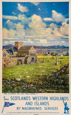 See Scotland's western highlands and islands by MacBraynes services - Iona cathedral and RMS King George V - 1960's - (Alastair MacFarlane)